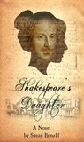 Shakespeare's Daughter: A Novel