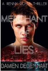 Merchant of Lies (A Renny Doyle Thriller, #1)