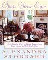 Open Your Eyes: 1,000 Simple Ways To Bring Beauty Into Your Home And Life Each Day (Harperresource Book)