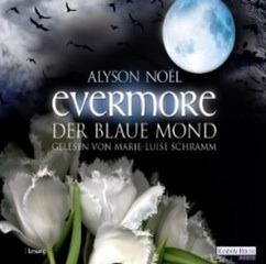 Evermore. Der blaue Mond (The Immortals, #2)