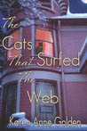 The Cats that Surfed the Web (The Cats That #1)