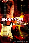 Shannon in the Lion's Den