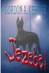 Jezebel by Gordon A. Kessler