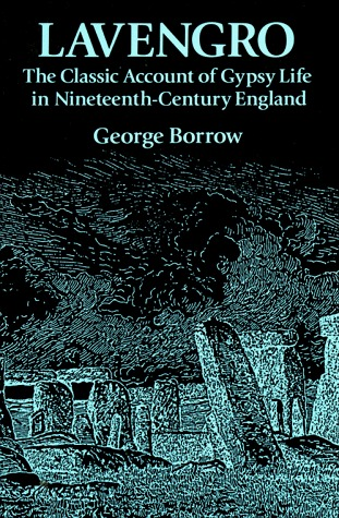 Lavengro: The Classic Account of Gypsy Life in Nineteenth-Century England