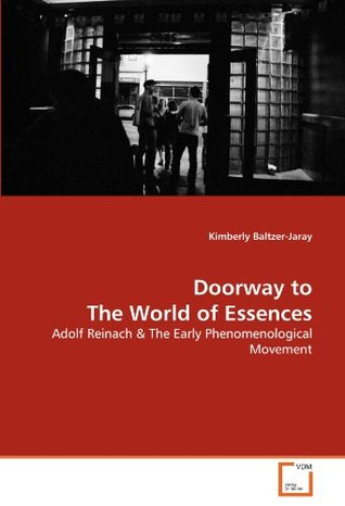 doorway-to-the-world-of-essences-adolf-reinach-the-early-phenomenological-movement