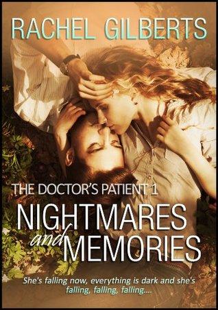 Nightmares and Memories (The Doctor's Patient Book 1)
