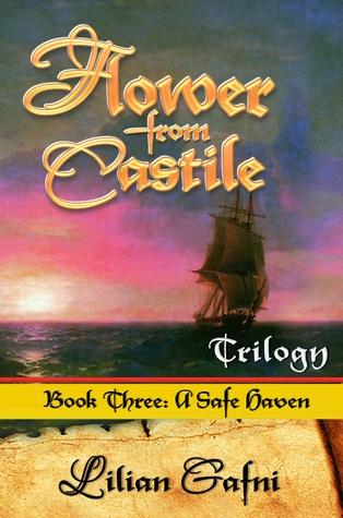 A Safe Haven (Flower from Castile Trilogy #3)