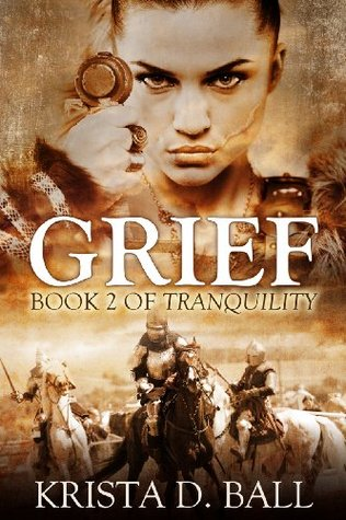 Grief (Tranquility, #2)