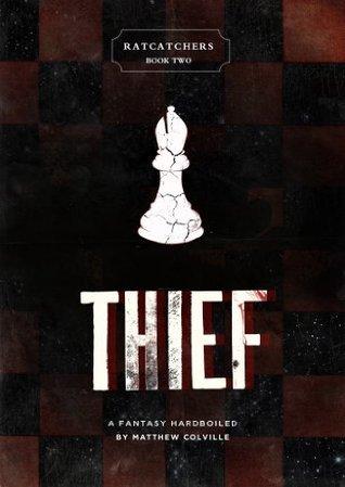Thief (Ratcatchers, #2)