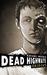 Dead Highways Origins (Book 1) by Richard Brown