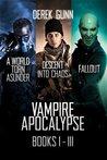 Vampire Apocalypse Books 1 - 3 (Vampire Apocalypse, #1-3)