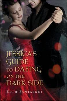 Jessica's Guide to Dating on the Darkside