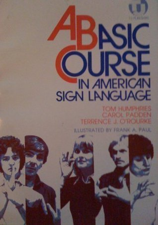 A Basic Course in American Sign Language