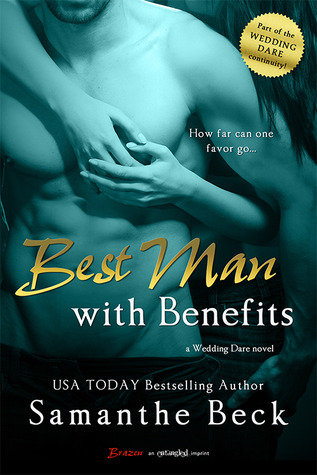 Best Man with Benefits (McCade Brothers #3; Wedding Dare #4)