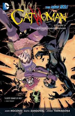 Catwoman, Vol. 4: Gotham Underground(Catwoman, Volume IV 4)