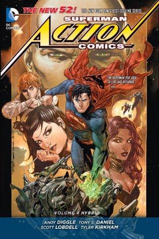 Superman – Action Comics, Volume 4: Hybrid