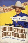 Hoo-Doo Cowboys and Bronze Buckaroos (Margaret Walker Alexander Series in African American Studies)