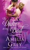 The Duke in My Bed (The Heirs' Club of Scoundrels, #1)