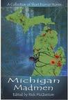 Michigan Madmen by Chris Reed, Rober McQuiston...