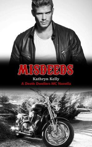 Ebook Misdeeds by Kathryn Kelly TXT!