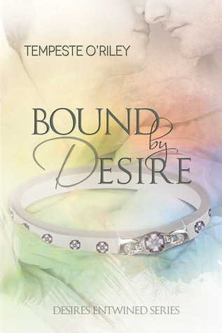 Bound by Desire(Desires Entwined 1.75)