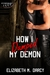 How I Dumped My Demon by Elizabeth M. Darcy