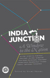 India Junction: A Window to the Nation