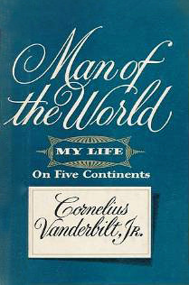 Man of the World: My Life on Five Continents