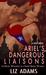 Ariel's Dangerous Liaisons:...
