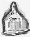 Next Christmas in Girouette (Adventures in Girouette Book 1)