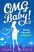 OMG Baby! (Vivienne Summers...