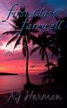 First Class Farewell (First Class Novels, #9)