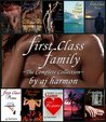 First Class Family: The Complete Collection (First Class Novels, #1-9)