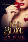 Bad Blood (Cora's Choice, #3)