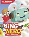 Bing & Nero: Boy + Robot = Fun!