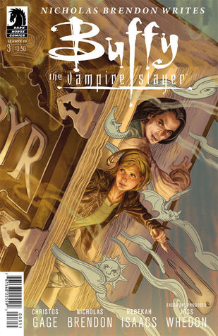 Buffy the Vampire Slayer: New Rules, Part 3 (Season 10, #3)