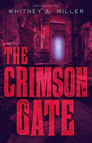 The Crimson Gate (The Violet Hour, #2)