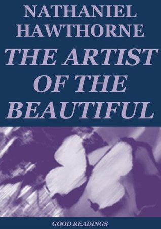 The Artist and the Beautiful (Annotated)