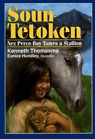 Soun Tetoken: Nez Perce Boy Tames a Stallion