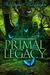 Primal Legacy (Spellbound T...