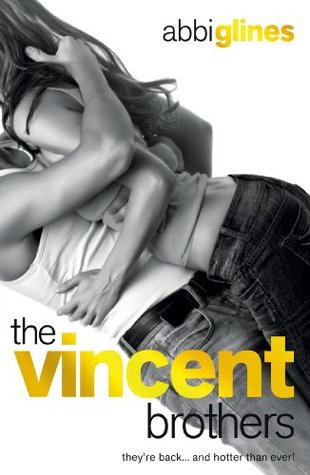 The Vincent Brothers by Abbi Glines