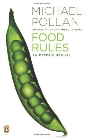 Food Rules An Eater`s Manual [PB,2009]