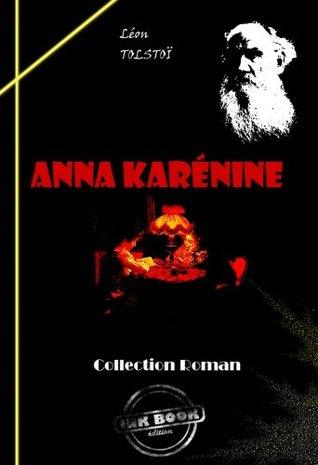 Anna Karénine: édition intégrale