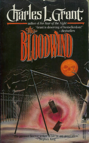 The Bloodwind by Charles L. Grant