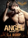 ANGEL 1: When Angels Cry (Phoenix Club, #7)