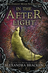 In The Afterlight by Alexandra Bracken