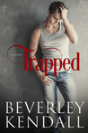 Trapped (Trapped, #1)