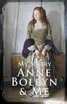 Anne Boleyn and Me by Alison Prince