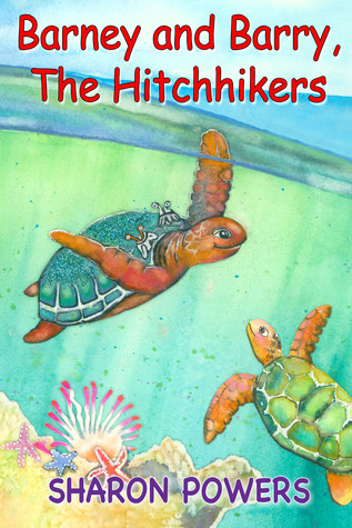 Barney and Barry, The Hitchhikers by Sharon Powers