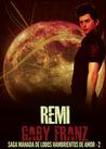 Remi (Manada de Lobos Hambrientos de Amor, #2)